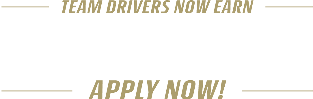 Team drivers now earn up to $.85 CPM. Apply now!